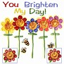 You Brighten My Day-Deb-BLANK-so pretty