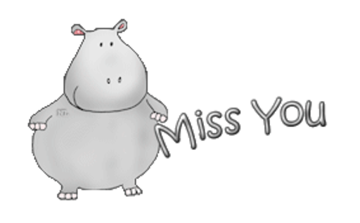 Miss You - CuteHippo2018