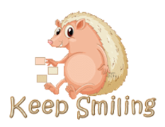 Keep Smiling - CutePorcupine