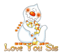 Love You Sis - CandyCornGhost