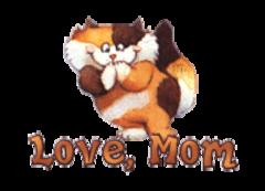 Love, Mom - GigglingKitten
