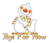 Bye For Now - CandyCornGhost