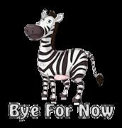 Bye For Now - DancingZebra