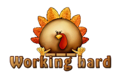 Working hard - ThanksgivingCuteTurkey