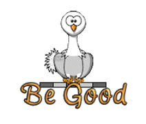 Be Good - OstrichWithBlinkie