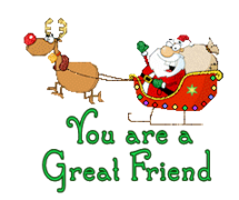 You are a Great Friend - SantaSleigh