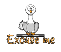 Excuse me - OstrichWithBlinkie