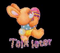 Talk later - EasterBunnyWithEgg16