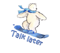Talk later - SnowboardingPolarBear