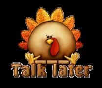 Talk later - ThanksgivingCuteTurkey