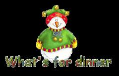 What's for dinner - ChristmasJugler