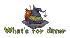 What's for dinner - CuteWitchesHat
