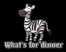 What's for dinner - DancingZebra