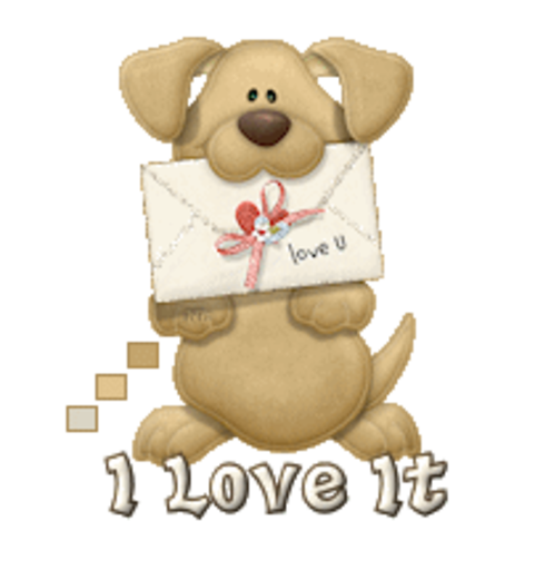 I Love It - PuppyLoveULetter