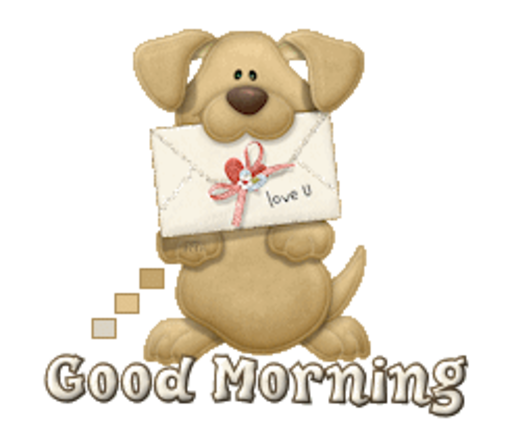 Good Morning - PuppyLoveULetter