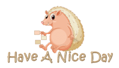 Have A Nice Day - CutePorcupine