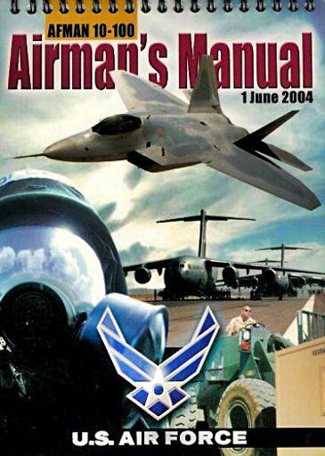 Afman 10-100 Airman's Manual 1 June 2004