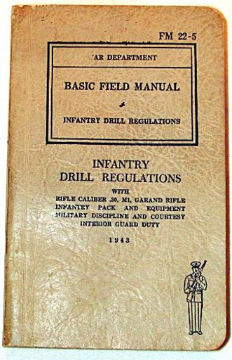 Basic Field Manual and Infantry Drill Regulations