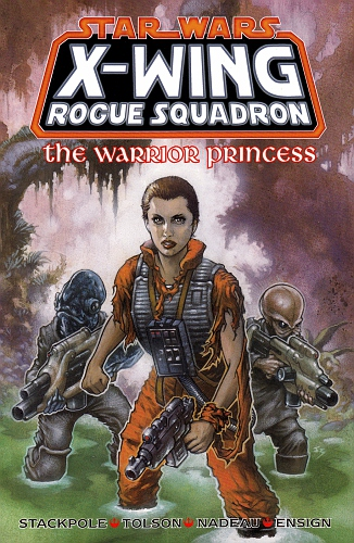 Star Wars - X-Wing Rogue Squadron The Warrior Princess