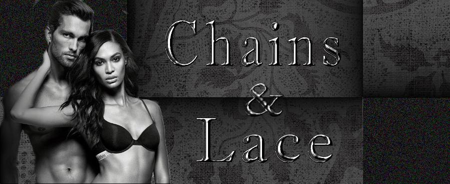 ~Chains & Lace~